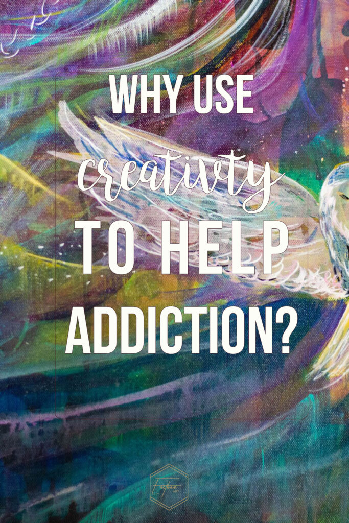 Using creativity and painting for addiction